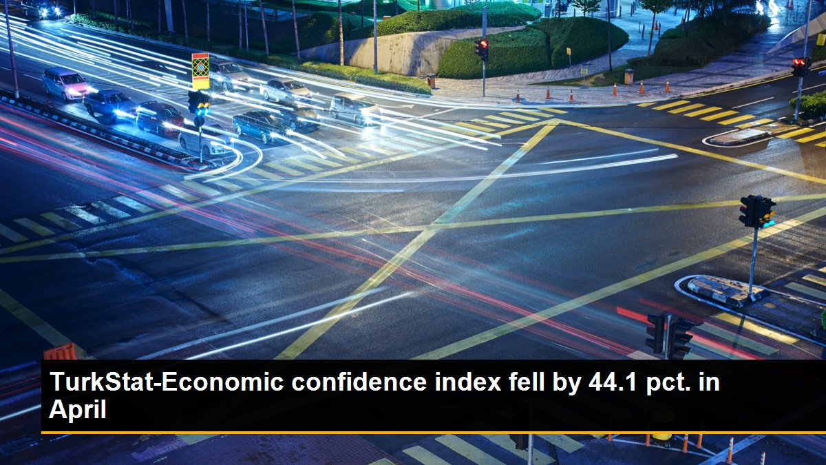TurkStat-Economic confidence index fell by 44.1 pct. in April
